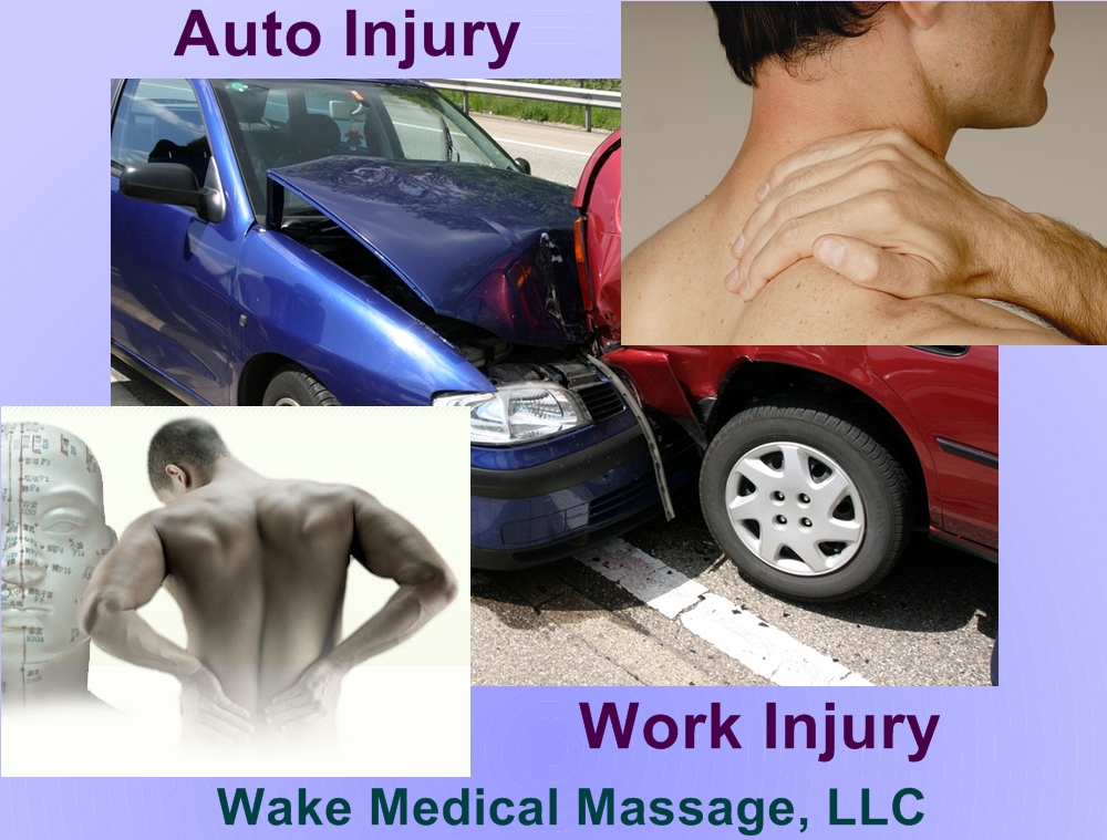Automobile and Work Related Injury - Medical Massage Therapy to relieve your pain, pain, stress!. Cary Raleigh Durham Chapel Hill - Insurance